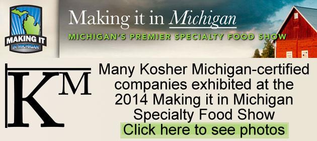 Kosher Michigan at the Making It In Michigan 2014 Show in Lansing, Michigan